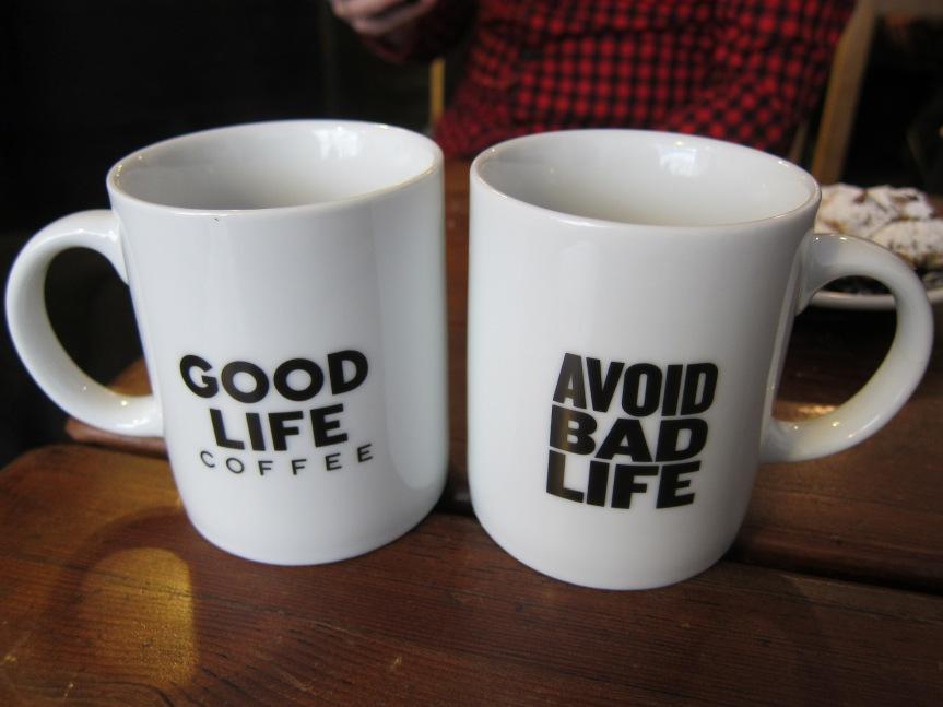 Avoiding bad life at Good Life Coffee